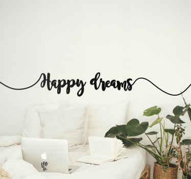 An elegant decorative happy dreams text decal for home decoration. The sticker is original, easy to place on flat surface and customizable in colour.