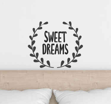Sweet dreams text sticker on a wreath background. The colour is customizable, easy to apply, printed with quality vinyl, self adhesive and durable.