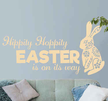 Easter wall decal which  features the text 'Hippity, hoppity Easter is on its way with a picture of a floral rabbit. +10,000 satisfied customers.