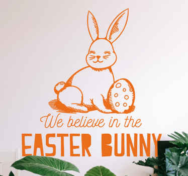 Easter sticker which features the text 'We believe in the Easter bunny' with a cute picture of a bunny and an Easter egg.
