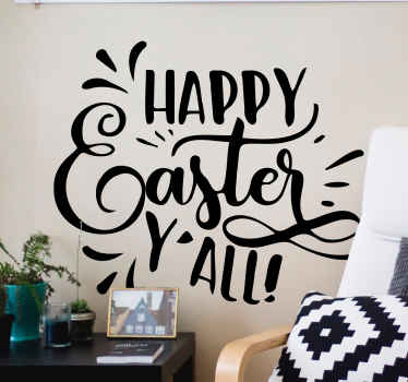 Decorate your home, shop, office and business space with our funky Happy Easter y'all wall text sticker. It is customizable and easy to apply.