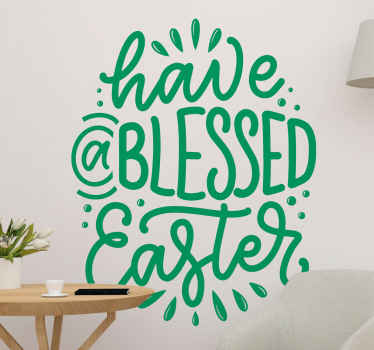 An ornamental patterned have a blessed Easter holiday text decal. This colour is personalisable, easy to apply, self adhesive and can be removed.
