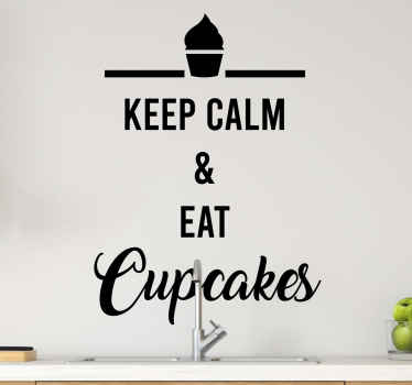 Keep calm and eat cupcakes text wall decal - Nice to decorate the kitchen or dinning space and it can also be applied on restaurants and spaces.