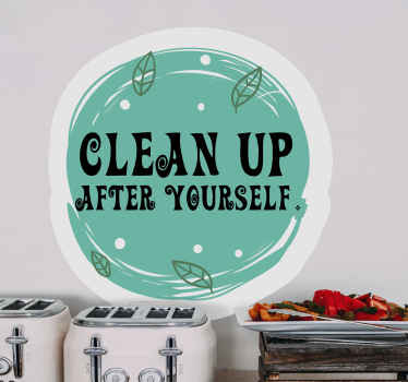 Do you need to give your kids a little reminder to clean up after themselves? Don't wait any longer and order your new sticker today!