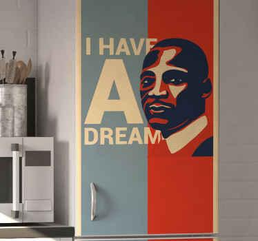Dekorativ kylskåp klistermärke ritning design som illustrerar martin luther king jr och det är inskrivet med hans populärt kända tal '' jag har en dröm ''.