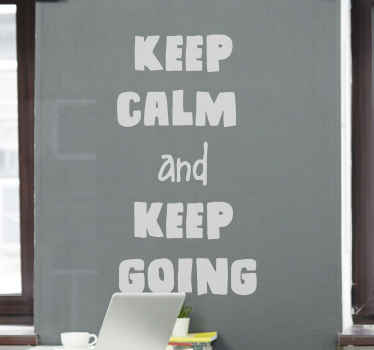 Front window vinyl text decal - It text reads 'Keep calm and keep going', it application is really easy, the colour is customizable and it is durable.