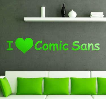 Love Comic Sans Wall Sticker