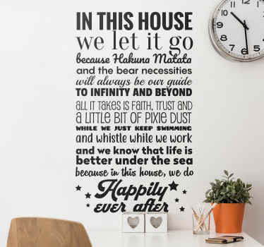 Disney text quote movie decal to customize your home space. The design contains long text that talks about letting go and living happily as a family.