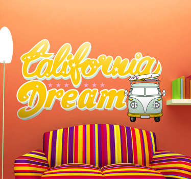 Autocolante decorativo California Dream