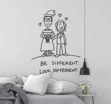 "A playful and fun design with a message ""Be different. Love different"". A unique decal from our collection of funny wall stickers."