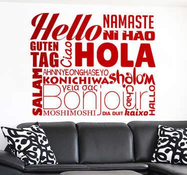 Text wall sticker displaying the different ways to say hello from around the world, each in a different font and size. Use this monochrome wall sticker to create a welcoming and friendly atmosphere in your home or business.