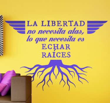 Fantástico texto adhesivo del escritor mexicano hablando de la libertad.