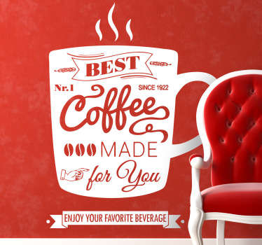 "Text illustration associated with coffee ""Best. No.1 Coffee made for you"" against a coffee cup silhouette decal from our coffee wall art collection."