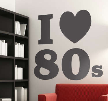 "A brilliant wall decal from our collection of retro wall stickers for those that miss this marvelous decade. Eye-catching font with the words ""I love 80s"" with a love heart. Available in various colours and sizes."
