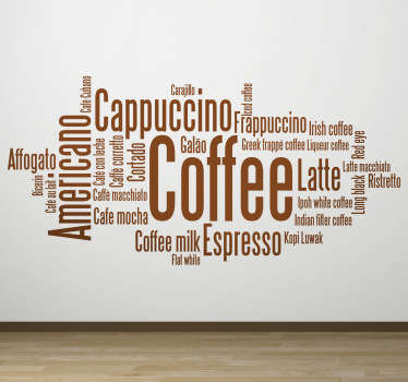 A brilliant text decal from our collection of coffee wall art stickers illustrating keywords related to coffee! Ideal for those coffee lovers!