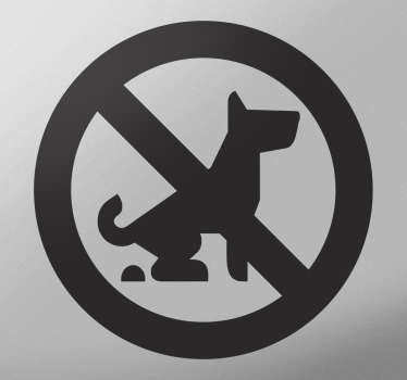 A sign for business and shop windows to indicate that dogs can not defecate on the area of the premises.