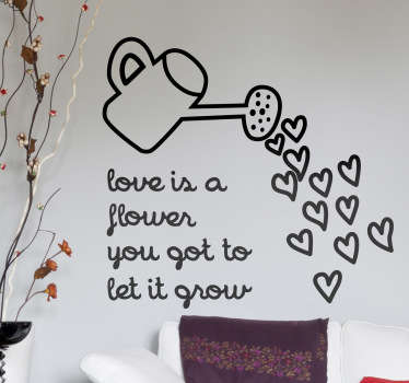 A fantastic text wall sticker displaying a watering pot full of love with some lyrics from the famous song by John Lennon, 'Mind Games'.