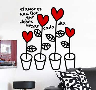 Lindo adhesivo de cuatro macetas coronadas con corazones y una frase romántica para decorar las paredes de tu casa.