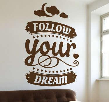 あなたの夢の壁のステッカーに従ってください