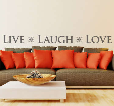Sticker decorativo live laugh love