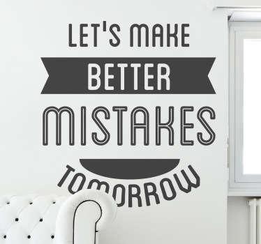 Better Mistakes Aufkleber