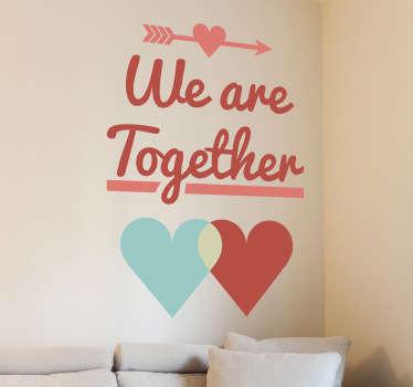 Sticker decorativo we are together