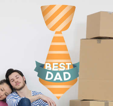 "Is your dad the best that you could wish for? Show it with this beautiful wall decal of a colourful tie and ""Best Dad"" banner."