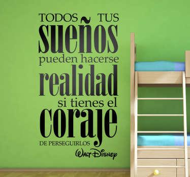 Estupenda frase llena de positivismo pronunciada por el famoso creador de Mickey Mouse en adhesivo monocolor.