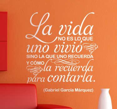 Composición tipográfica en ahesivo con una fantástica frase del premio nobel colombiano.