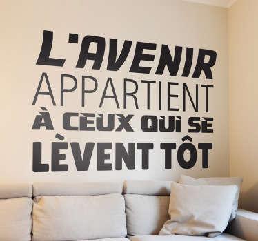 Pour vous motiver quand les réveils sont difficiles... Personnalisez votre chambre ou votre salon avec ce sticker original.