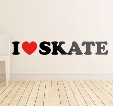 I Love Skate Wall Sticker