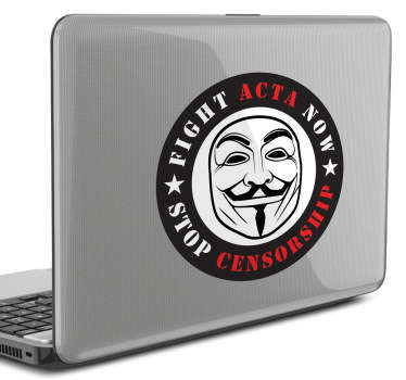 This decorative decal for laptops illustrate the Anonymous logo with the text 'Fight ACTA Now, Stop Censorship'.