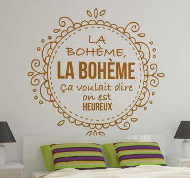 """Originale e nostalgicadecorazione adesiva con una parte di testo della famosa canzone """"La Bohème"""" di questo celebre cantautore francese."""