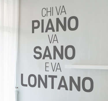 Sticker decorativo chi va piano