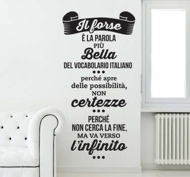 """Adesivo murale che riporta una delle frasi piú celebri di Giacomo Leopardi; Il """"forse"""" definito ad arte."""