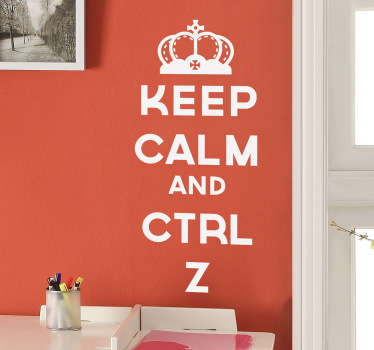 "A fun motivational wall sticker twist on the classic phrase ""Keep calm and carry on"". Use this useful tip in the office to remind yourself and coworkers that if they make a mistake, they can simply undo it with control+Z."