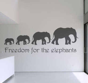"Wall Stickers - Silhouette illustration of a line of elephants above the text ""Freedom for the elephants""."