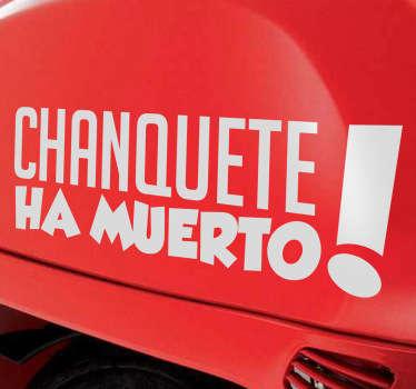 Vinilo decorativo Chanquete muerto
