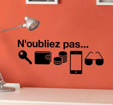 Pensez à vos clés, votre portable, votre portefeuille, vos lunettes... Pas de panique ! Sticker source des pictogrammes : flaticon.com
