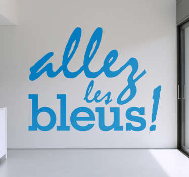Grito de ánimo característico de los aficionados de la selección francesa en un original adhesivo.