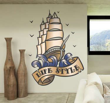 "A tattoo style illustration of a ship behind the banner ""Life Style"" from our collection of sea wall stickers. Ideal for those that the sea life."