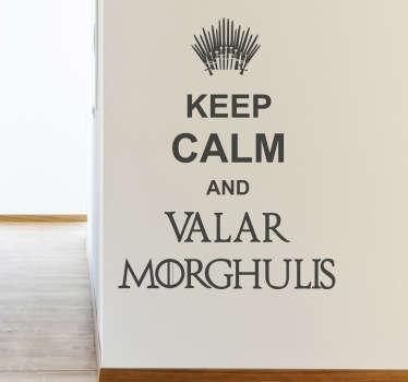 Vinilo decorativo Valar Morghulis