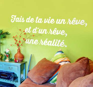 Vinilo decorativo vie réve realité