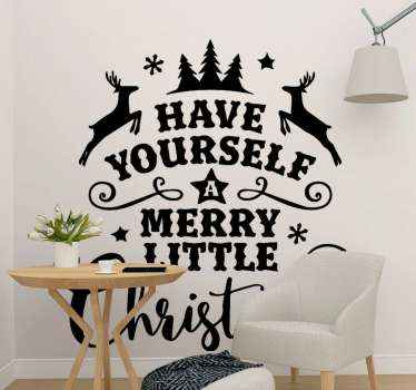 Christmas  text vinyl decal to decorate home for charismas. An inscribed design with text quote that says ''Have yourself a merry little Christmas.