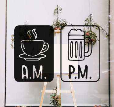 Decorative illustrative kitchen sticker with the design drawing of a coffee cup and beer glass inscribed with A.M and P.M respectively.