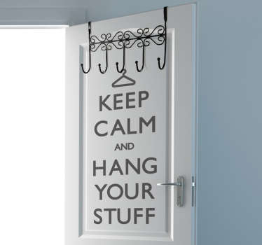 Hang your stuff Keep calm sticker