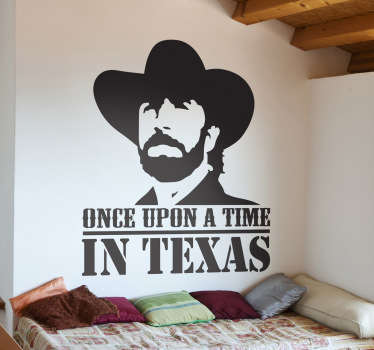"""Espectacular vinilo con el imponente perfil del personaje Walker Texas Ranger interpretado por Chuck Norris.Vinilo para cinéfilos y seriófilos freakies con el estilo de los clásicos del Western y la leyenda en inglés """"érase una vez en Texas""""."""