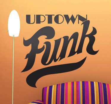 Stencil muro uptown funk