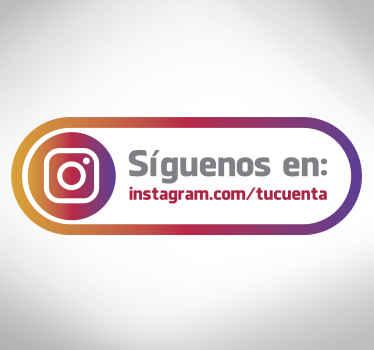 Adhesivo decorativo con el que señalar a tus clientes que te sigan en redes sociales. Indícanos el texto que quieres que aparezca.