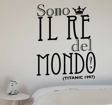Sticker decorativo re del mondo